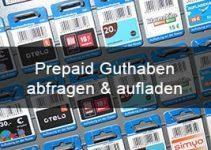 Prepaid Guthaben abfragen & aufladen: Übersicht aller Prepaid Anbieter